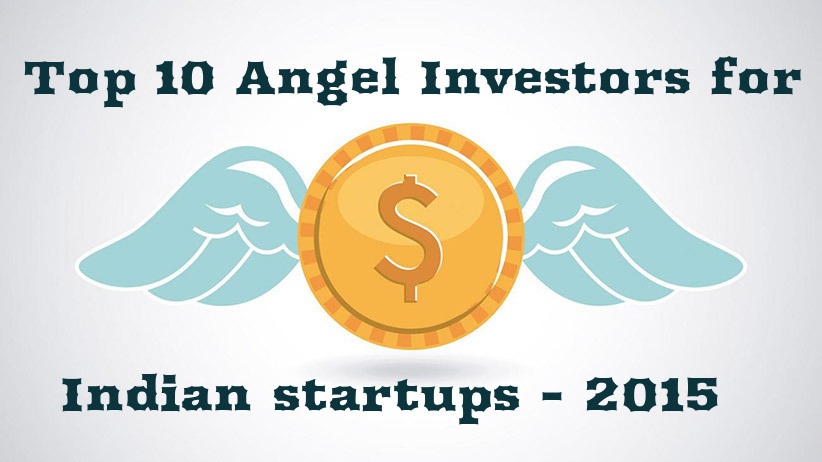 Top 10 Angel Investors for Indian startups - 2015