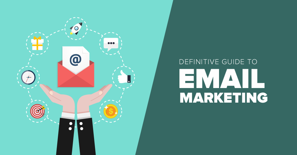 Email Marketing : A step by step beginner guide