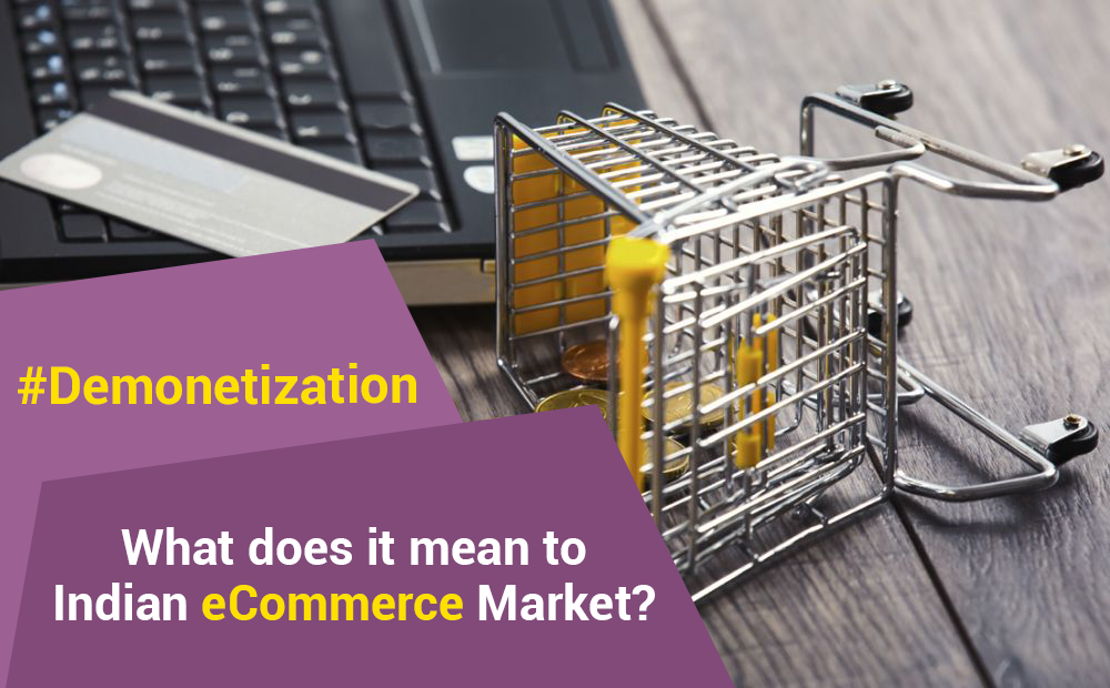 How demonetisation helps or affect online eCommerce business ?