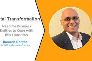 Ramesh talks about Digital Transformation
