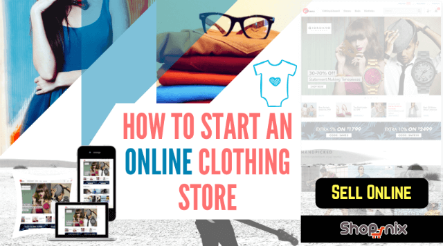 How to start an online Clothing store in India ? Guide to Sell Clothes online