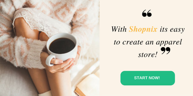 With Shopnix its easy to create an apparel store!