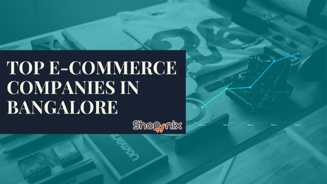 Top 10 Ecommerce Companies in Bangalore