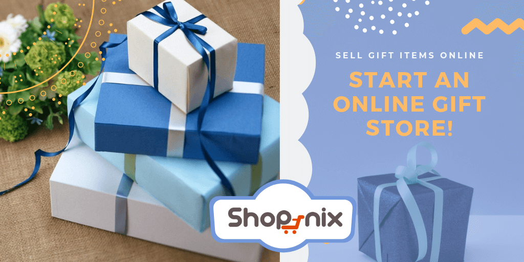 How to Start an Online Gift Store – Sell Gift Items Online