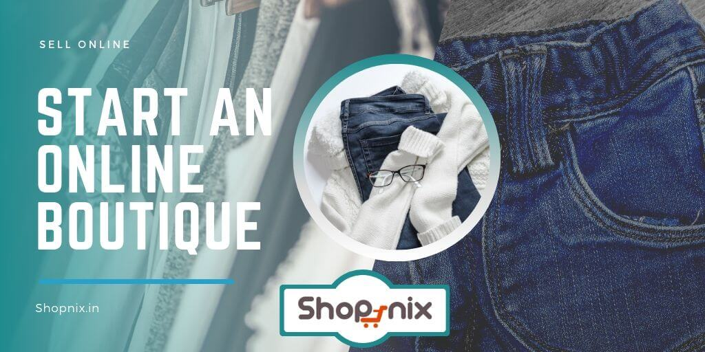 How to Start an Online Boutique in India   Sell Designer Sarees & Apparels Online